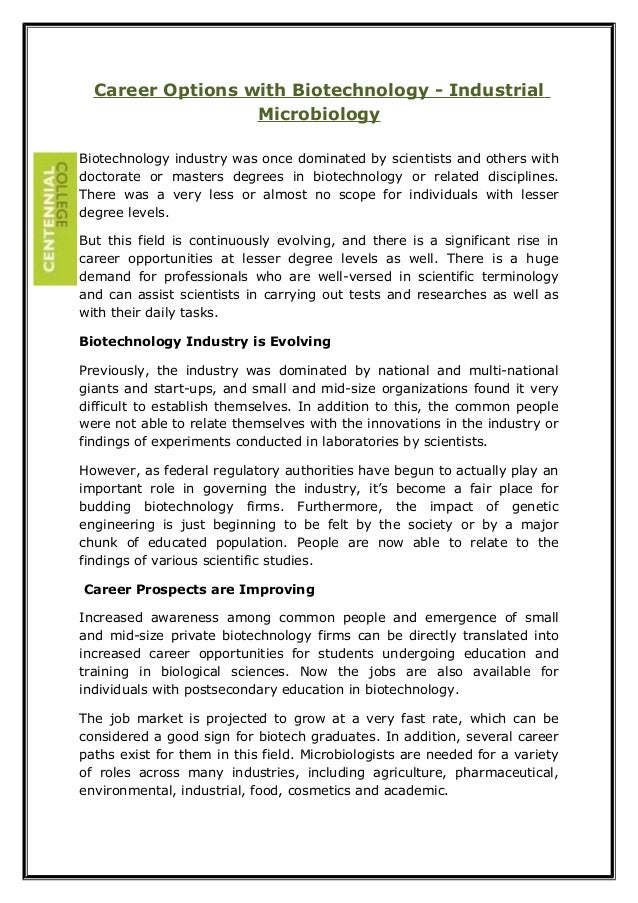 Career Options with Biotechnology - Industrial  Microbiology  Biotechnology industry was once dominated by scientists and ...