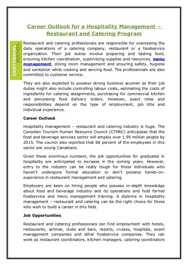 Career Outlook for a Hospitality Management – Restaurant and Catering Program Restaurant and catering professionals are re...