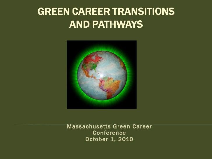 Massachusetts Green Career Conference October 1, 2010