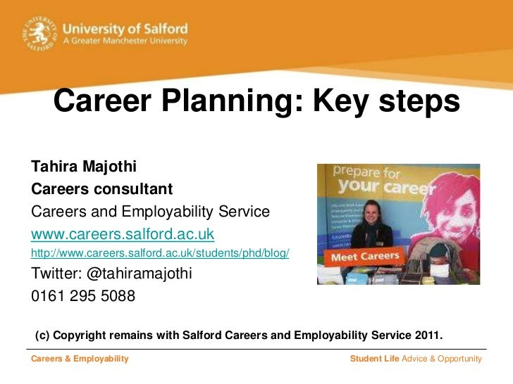 Careers & Employability<br />Student Life Advice & Opportunity<br />Career Planning: Key steps<br />Tahira Majothi<br />Ca...