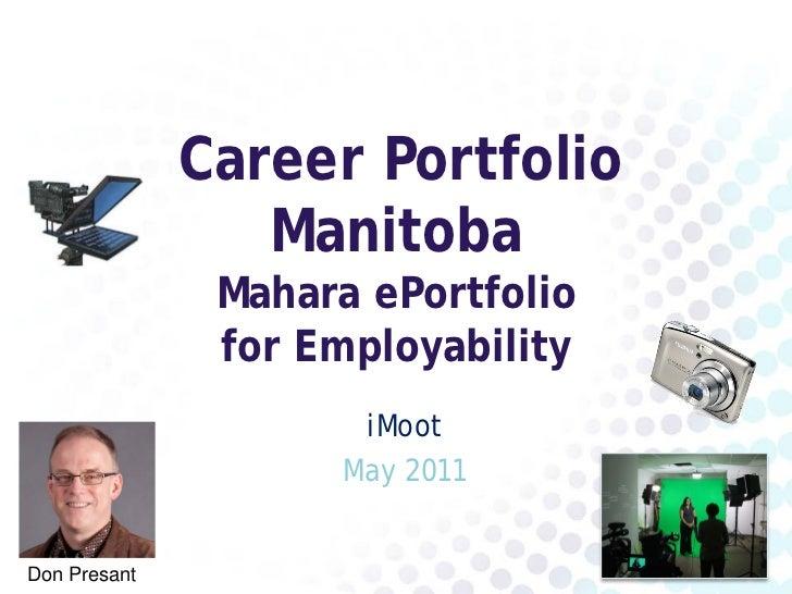 Career Portfolio Manitoba - iMoot May 2011
