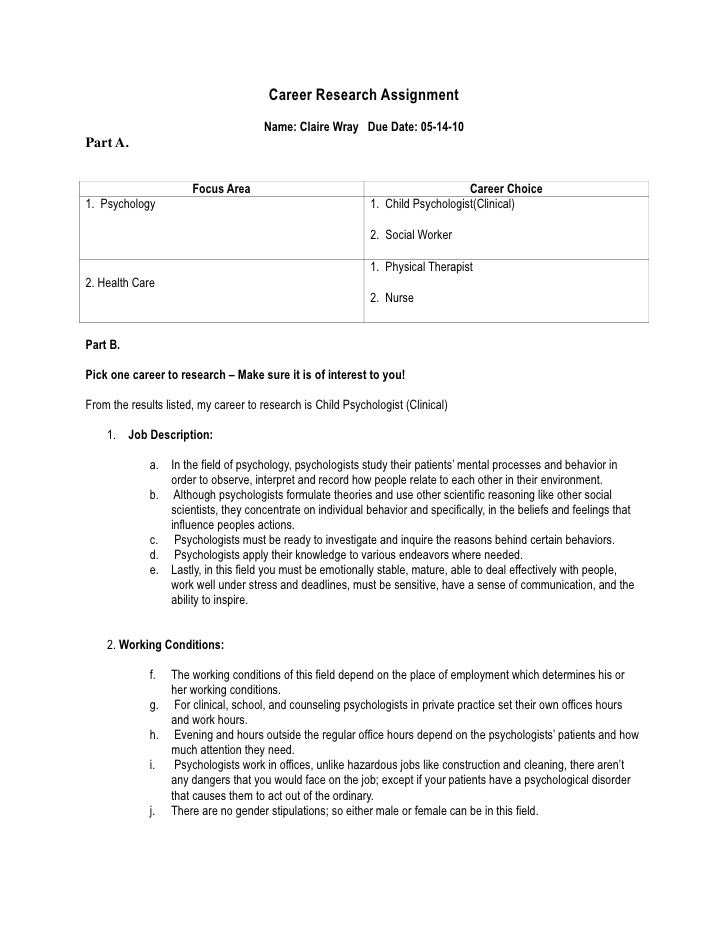 Career Research Assignment<br />Name: Claire Wray   Due Date: 05-14-10 <br />Part A.<br />Focus Area Career Choice1.  Psyc...