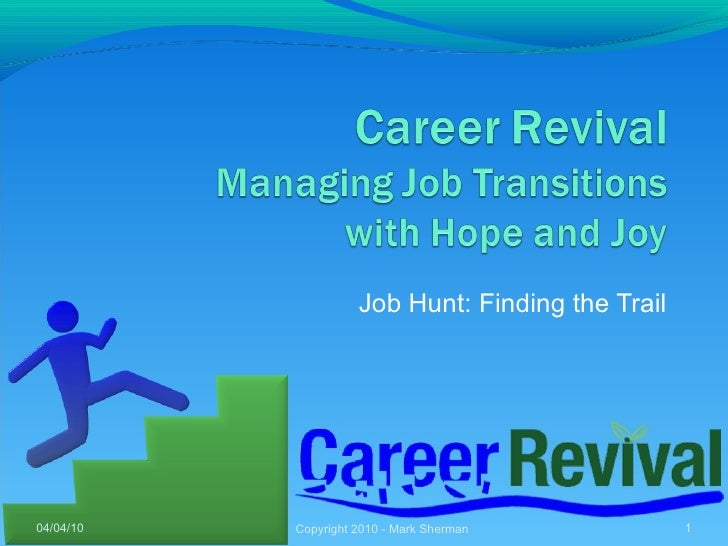 Career Revival 3   Job Hunting Finding The Trail 20100405