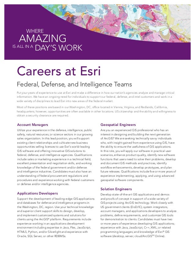 Where  AMAZING  is all in A  Day's Work  Careers at Esri Federal, Defense, and Intelligence Teams Put your years of experi...