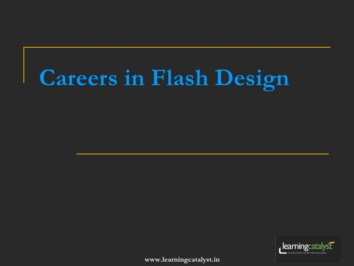 Careers In Flash - Flash Tutorials & Programs by Learning Catalyst
