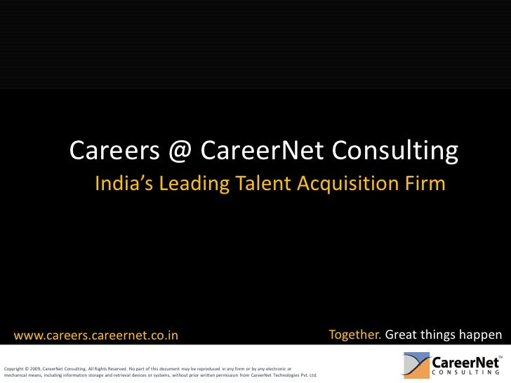Careers @ CareerNet Consulting                                            India's Leading Talent Acquisition Firm         ...