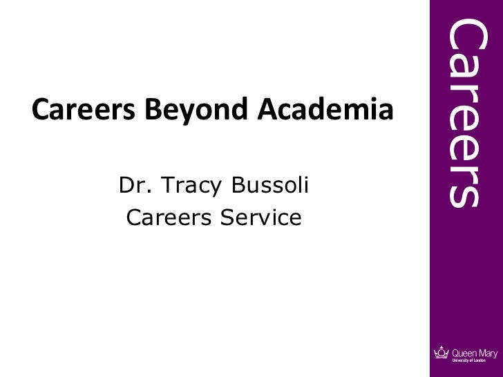CareersCareers Beyond Academia     Dr. Tracy Bussoli     Careers Service