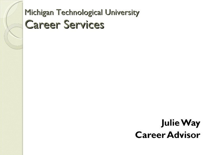 Career Services Presentation by Julie Way