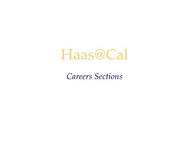 """Haas@Cal<br />""""Careers""""<br />"""