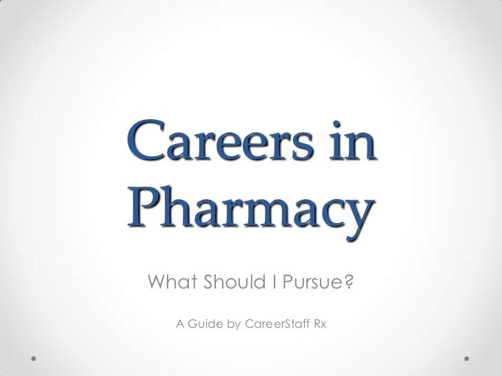 Careers in Pharmacy