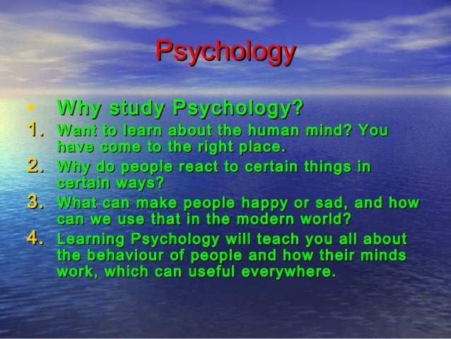I want to study psychology but?