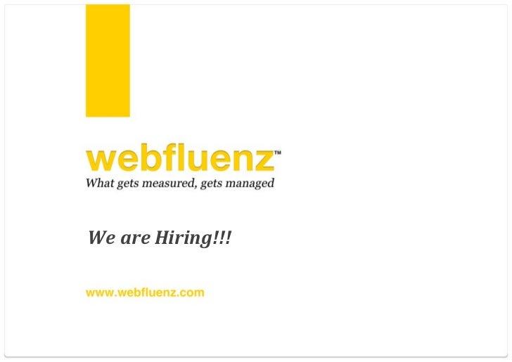 webfluenz Is Hiring!!!
