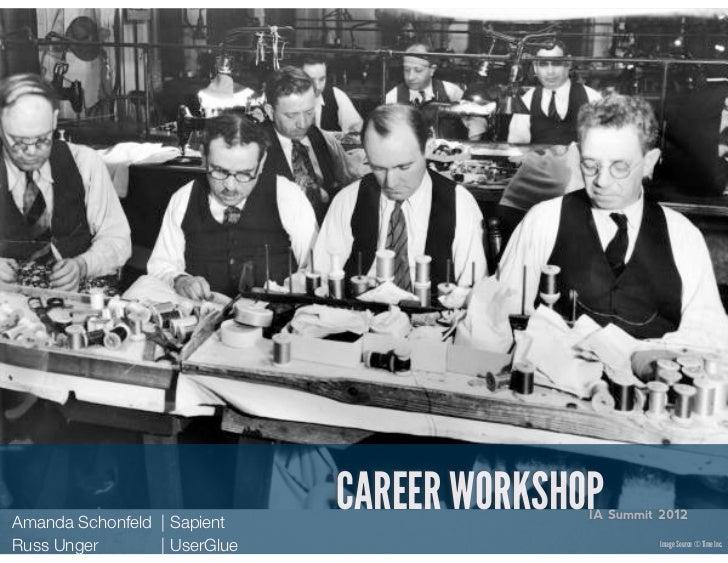 Career Workshop - IA Summit 12