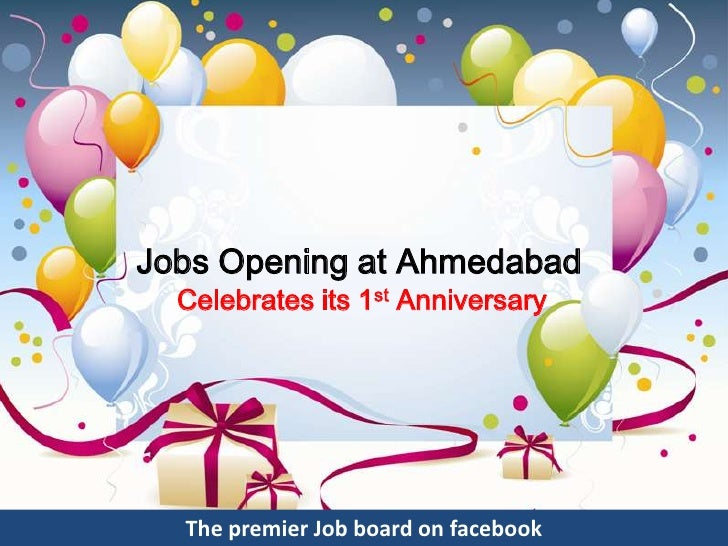 Jobs Opening at Ahmedabad  Celebrates its 1st Anniversary  The premier Job board on facebook