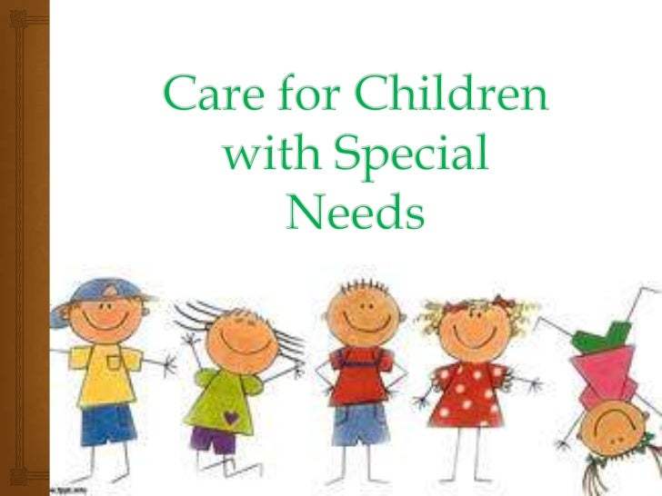 Care for children with special needs