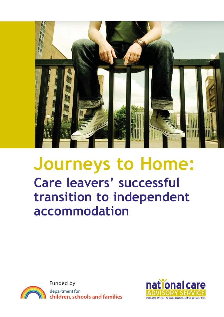 Journeys to Home: Care leavers' successful transition to independent accommodation       Funded by