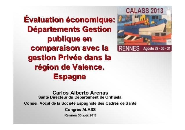 ÉÉvaluationvaluation ééconomique:conomique: DDéépartements Gestionpartements Gestion publique enpublique en comparaison av...