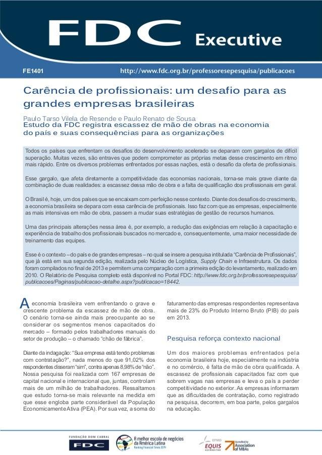 Carência de profissionais: um desafio para as grandes empresas brasileiras 1  Carência de profissionais: um desafio para a...
