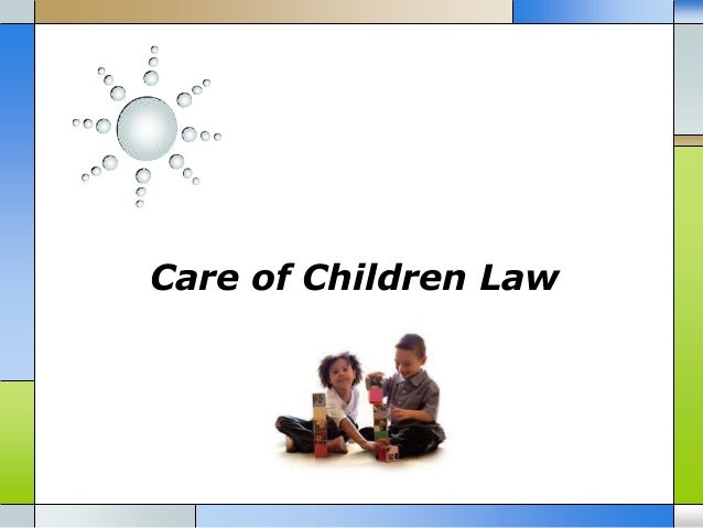 Care of children law