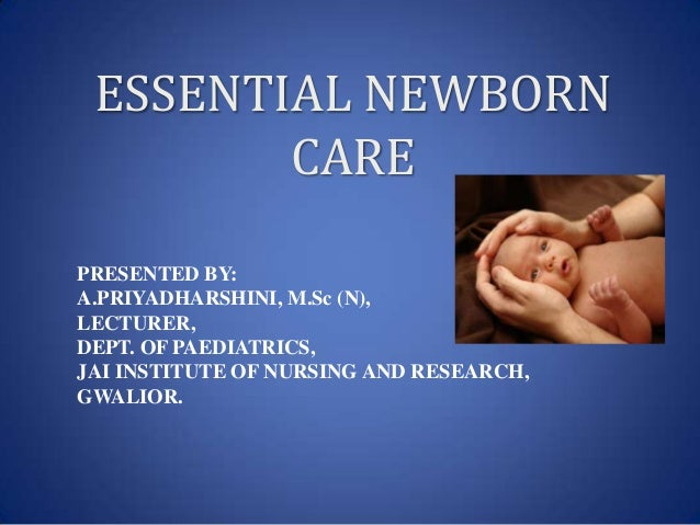 Essential care of newborn