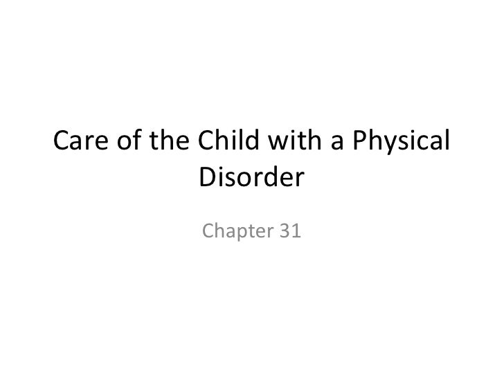 Care of the child with a physical disorder08