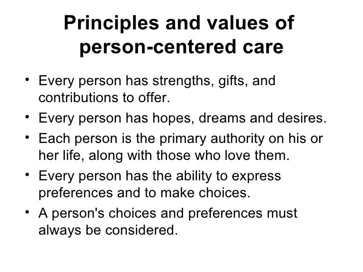 person centered values The person-centred approach to counselling the person-centred approach founder of the person-centered living your life in line with your own values.