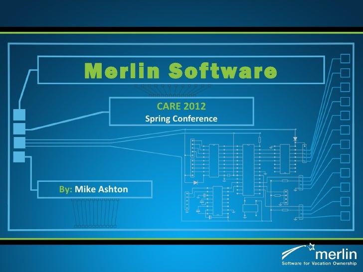 CARE Merlin Presentation