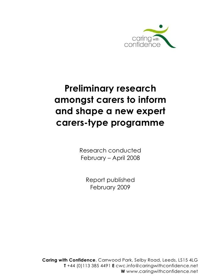 Preliminary research      amongst carers to inform      and shape a new expert      carers-type programme                 ...