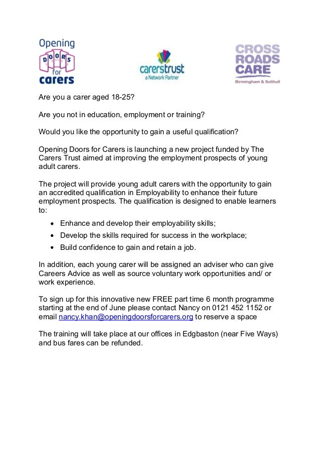 Are you a carer aged 18-25? Are you not in education, employment or training? Would you like the opportunity to gain a use...