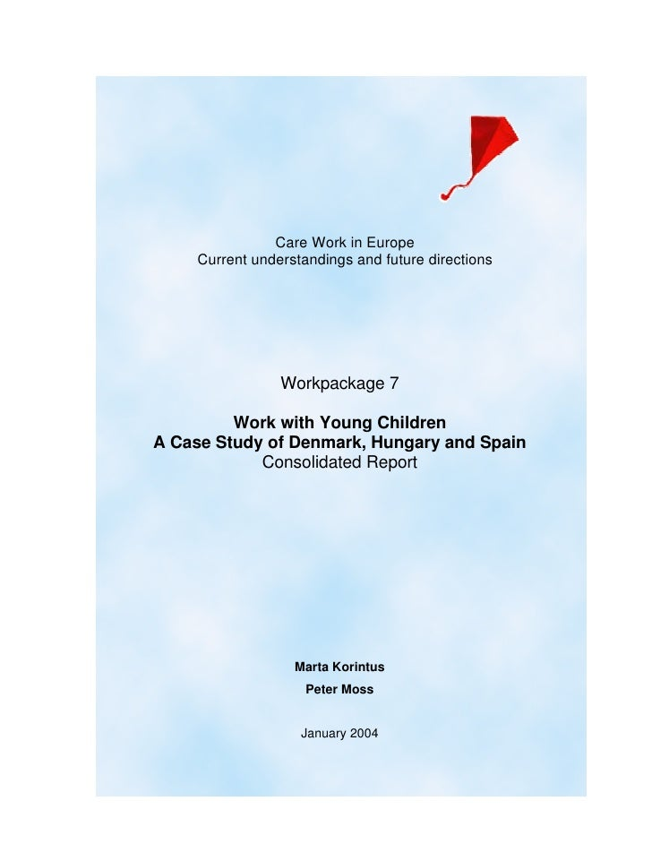 Care Work in Europe     Current understandings and future directions                     Workpackage 7           Work with...