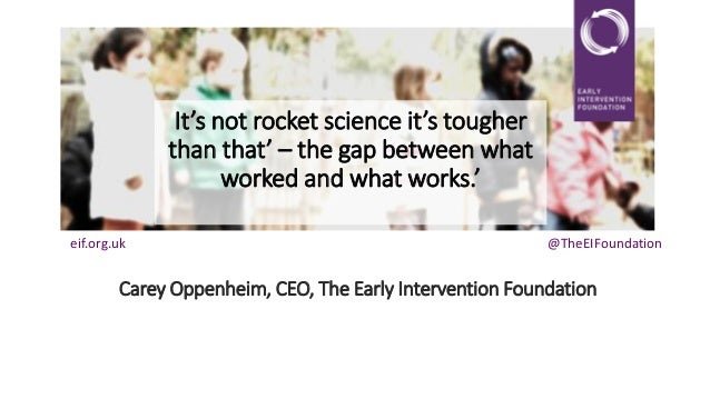It's not rocket science it's tougher than that' – the gap between what worked and what works.' eif.org.uk  @TheEIFoundatio...