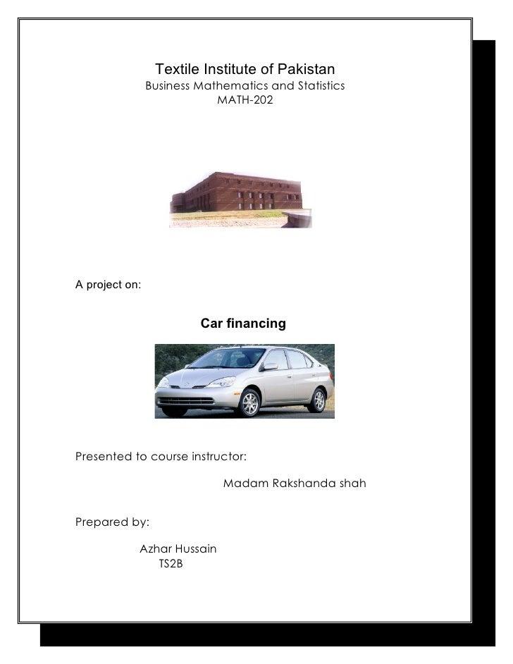 Textile Institute of Pakistan                Business Mathematics and Statistics                            MATH-202A proj...