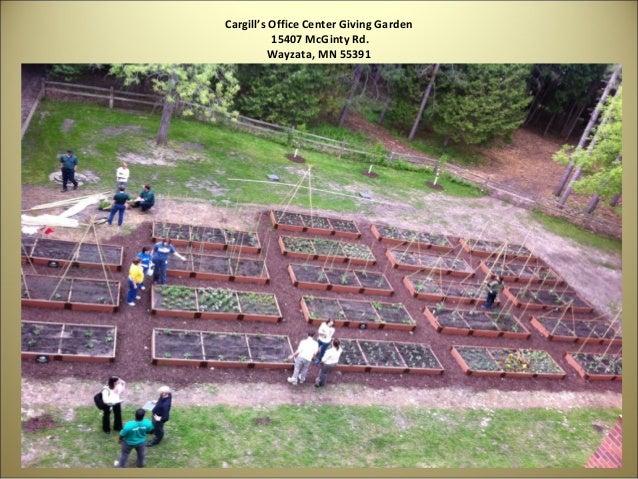 Cargill's Office Center Giving Garden          15407 McGinty Rd.          Wayzata, MN 55391
