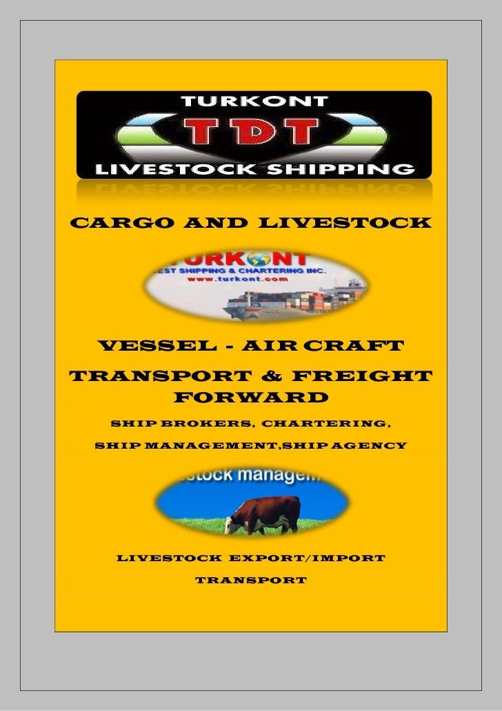 Cargo And Livestock Brokerage Turkont 22