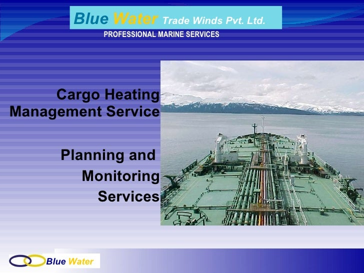 Cargo Heating Management Service Planning and  Monitoring Services PROFESSIONAL MARINE SERVICES Blue   Water  Trade Winds ...