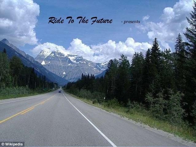 Ride To The Future - presents