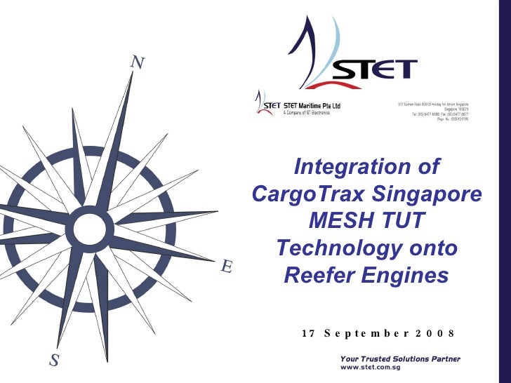 17 September 2008 Integration of CargoTrax Singapore MESH TUT Technology onto Reefer Engines