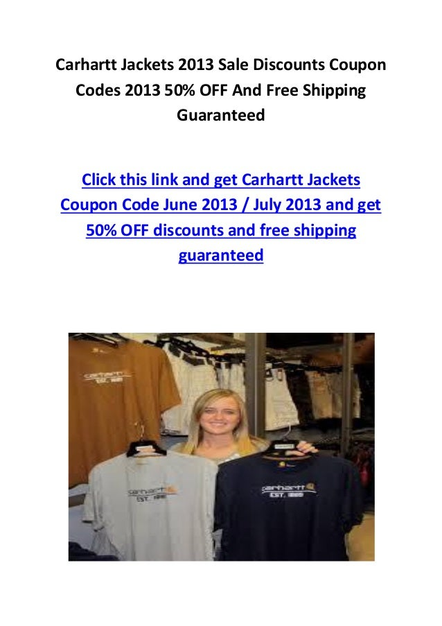 Carhartt Jackets 2013 Sale Discounts CouponCodes 2013 50% OFF And Free ShippingGuaranteedClick this link and get Carhartt ...