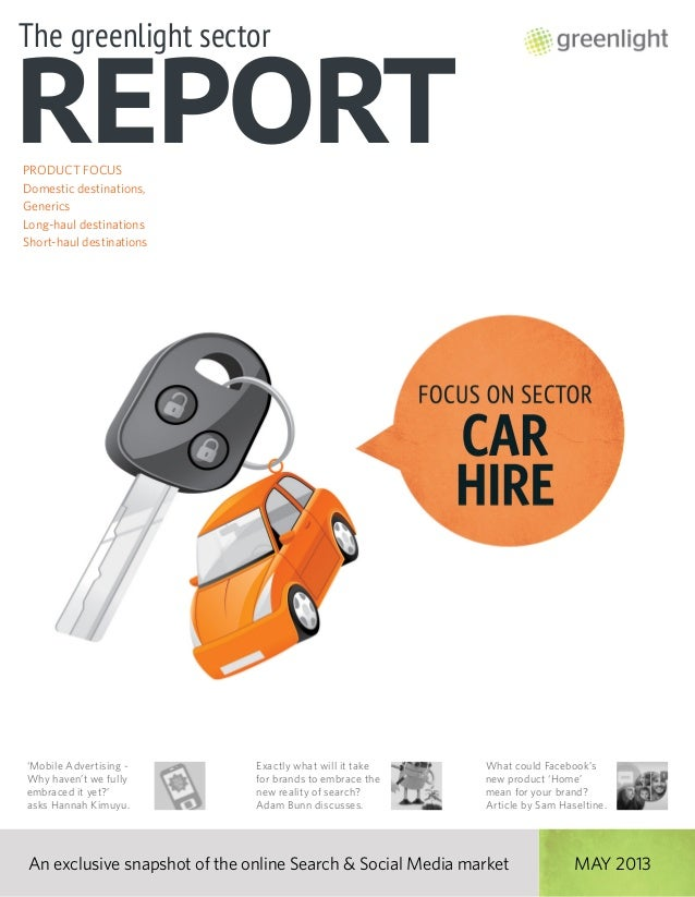 Greenlight's Car Hire Sector Report, May 2013, Issue 9