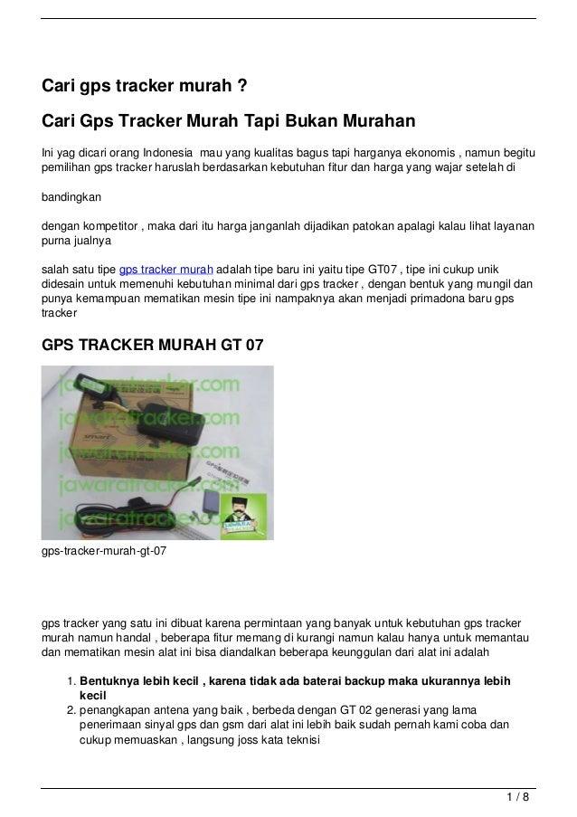 Cari gps tracker murah ?Cari Gps Tracker Murah Tapi Bukan MurahanIni yag dicari orang Indonesia mau yang kualitas bagus ta...