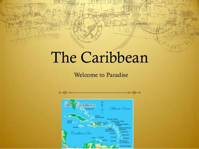 The Caribbean   Welcome to Paradise