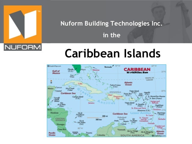 TM  Nuform Building Technologies Inc. in the  Caribbean Islands