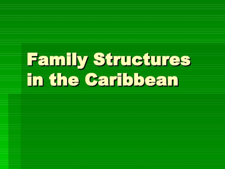 Caribbean Family Structures