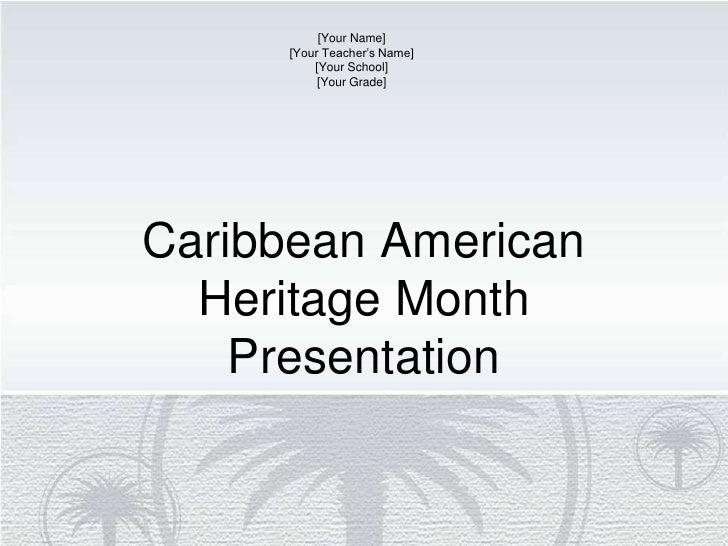 Caribbean American Heritage Month Presentation
