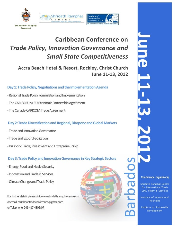 Caribbean Conference on Trade Policy, Innovation Governance and Small State Competitiveness June 11-13, 2012