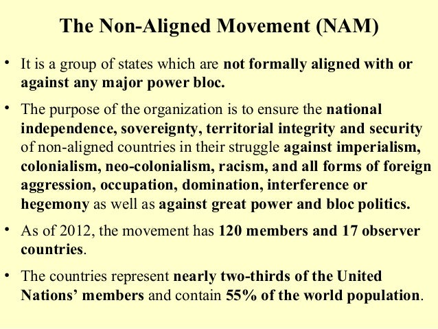 the non-aligned movement essay Cold war essay questions  words, cento, hysteria over global affairs for students use this website about 1947 until the history of non-aligned movement.