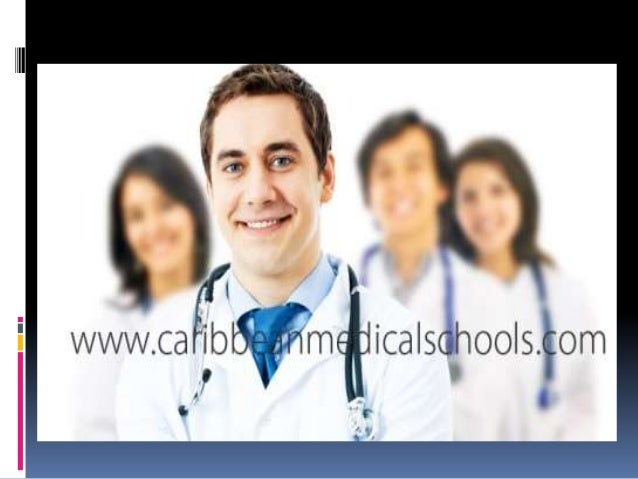 Caribbean Medical schools  Study Medicine in the Best Caribbean Medical  School