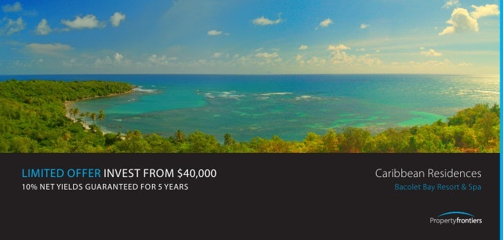 LIMITED OFFER INVEST FROM $40,000       Caribbean Residences 10% NET YIELDS GUARANTEED FOR 5 YEARS      Bacolet Bay Resort...
