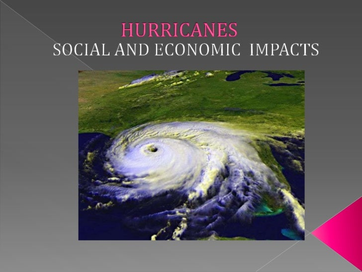 Social and Economic Impacts of Hurricanes