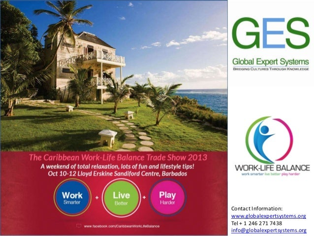 Contact Information: www.globalexpertsystems.org Tel + 1 246 271 7438 info@globalexpertsystems.org
